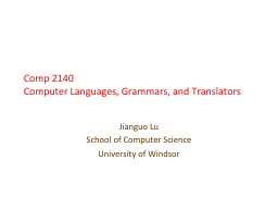 Comp 2140  Computer  Languages, Grammars, and Translators