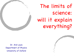 The limits of science:  will it explain everything?