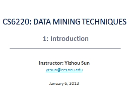 CS6220: Data  Mining  Techniques PowerPoint Presentation, PPT - DocSlides