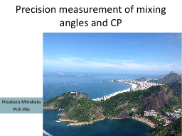 Precision measurement of mixing angles and CP PowerPoint Presentation, PPT - DocSlides