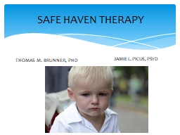 SAFE HAVEN THERAPY THOMAS