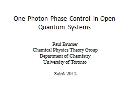 One Photon Phase Control in Open Quantum Systems
