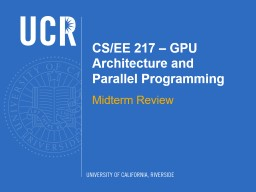 CS/EE 217 – GPU Architecture and Parallel Programming