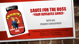 Sauce for the Boss •Your
