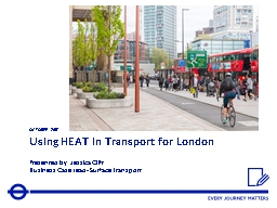 Using HEAT in Transport for London