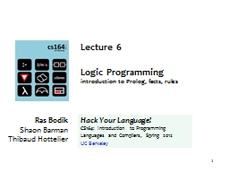 1 Lecture 6 Logic Programming