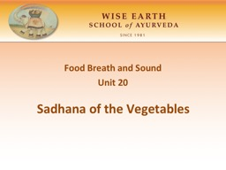 Sadhana of the Vegetables