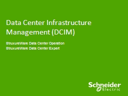 Data C enter Infrastructure Management (DCIM)