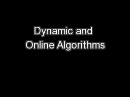 Dynamic and Online Algorithms