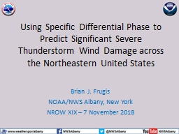 Using Specific Differential Phase to Predict Significant Severe Thunderstorm Wind Damage across the