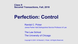 Class 9 Secured Transactions, Fall,