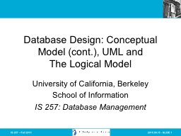 IS 257 – Fall 2015 Database Design: Conceptual Model (cont.