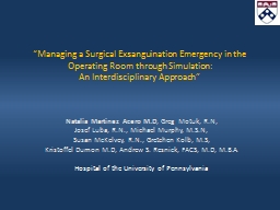 """Managing a Surgical  Exsanguination"