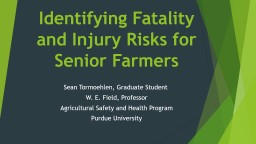 Identifying Fatality and Injury Risks for Senior Farmers