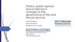 Politics, public opinion and evidence in changes to the governance of fire and rescue services
