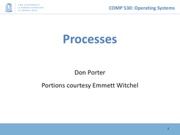 Processes Don Porter Portions courtesy Emmett