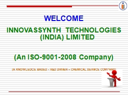 WELCOME INNOVASSYNTH TECHNOLOGIES (INDIA) LIMITED