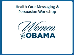 v Health Care Messaging & Persuasion Workshop