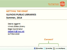 GETTING THE EDGE ! ILLINOIS PUBLIC LIBRARIES