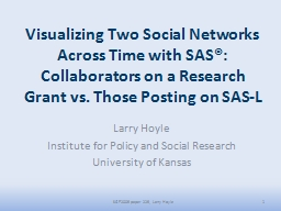 Visualizing Two Social Networks Across Time with SAS®:
