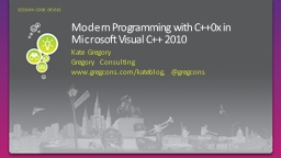 Modern Programming with C++0x in Microsoft Visual C++ 2010