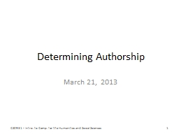 Determining Authorship March 21,  2013