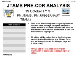 JTAMS PRE-CDR ANALYSIS 19 October FY 3