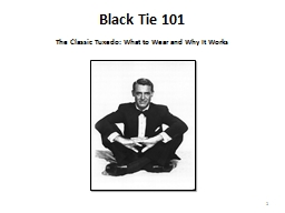 1 Black Tie 101 The Classic Tuxedo: What to Wear and Why It Works