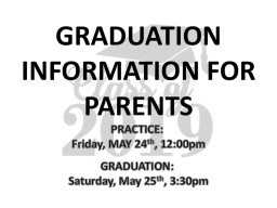 GRADUATION INFORMATION FOR PARENTS