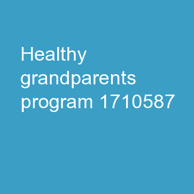HEALTHY  GRANDPARENTS PROGRAM: