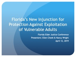 Florida's New Injunction for Protection Against Exploitation of Vulnerable Adults