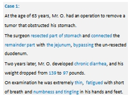 n Case 1:  At the age of 63 years, Mr. O. had an operation to remove a tumor that obstructed his st