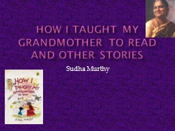 How I taught my grandmother to read and other stories PowerPoint PPT Presentation