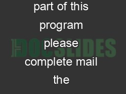 WFSESFBNPGCFJOHBSJODFPSSJODFTT                     If you are interested in becoming a part of this program please complete mail the Application Form and registration fee to the Miss Maryland Organiza PowerPoint PPT Presentation