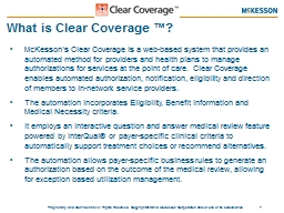 What is Clear Coverage ™?
