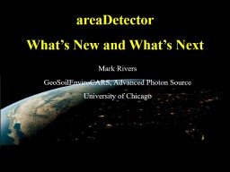 areaDetector What's New and What's Next