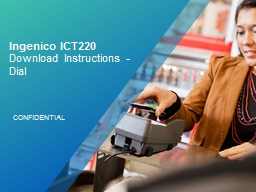 Ingenico ICT220  Download Instructions - Dial
