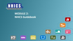 MODULE 2 : NHICS  Guidebook