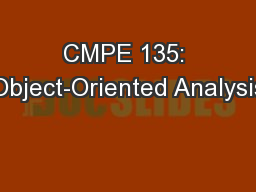CMPE 135: Object-Oriented Analysis
