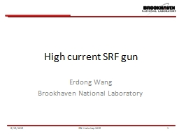 High current SRF gun Erdong Wang PowerPoint PPT Presentation