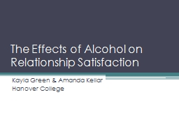 The Effects of Alcohol on Relationship Satisfaction