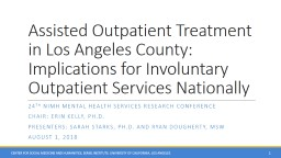Assisted Outpatient Treatment in Los Angeles County: Implications for Involuntary Outpatient Servic