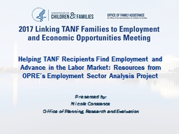 Helping TANF Recipients Find Employment and Advance in the Labor Market: Resources from OPRE's Em