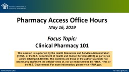 Pharmacy Access  Office Hours