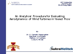 1 An Analytical Procedure for Evaluating Aerodynamics of Wind Turbines in Yawed Flow