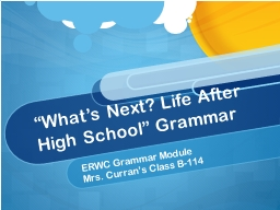 """What's Next? Life After High School"" Grammar"