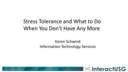 Stress Tolerance and What to Do When You Don't Have Any