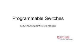 Lecture  13,  Computer Networks (198:552)