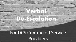 Verbal De-Escalation For DCS Contracted Service Providers