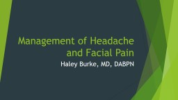 Management of Headache and Facial Pain